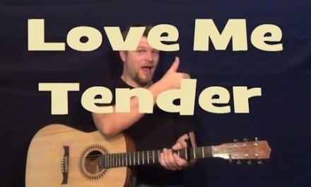 Love Me Tender (Elvis Presley) Guitar Lesson Easy Chord Strum How to Play Tutorial
