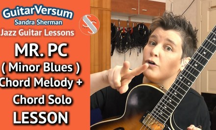Mr. PC – Guitar LESSON – Melody & Chord Solo – MINOR BLUES Lesson