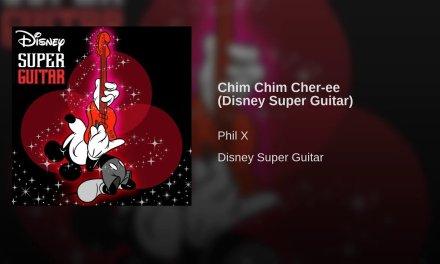 Chim Chim Cher-ee (Disney Super Guitar)