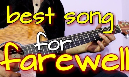 Best song to Perform on Farewell – Super Easy Guitar tabs & Chords Lesson