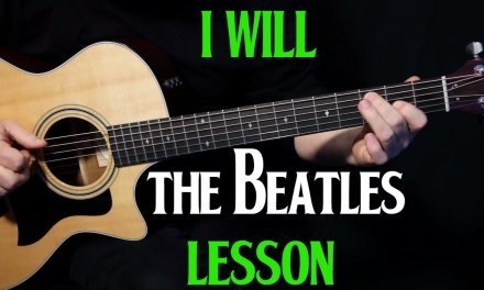 """how to play """"I Will"""" on guitar by The Beatles Paul McCartney   acoustic  guitar lesson tutorial"""