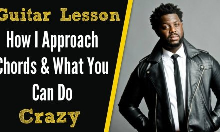 [R&B GUITAR LESSON] How I Approach Chords In A R&B Song and Ideas You Can Use – Crazy