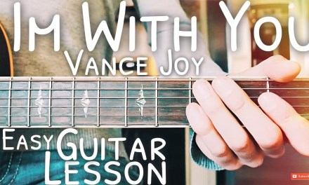 I'm With You Vance Joy Guitar Lesson for Beginners // I'm With You Guitar // Lesson #478