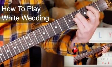'White Wedding' Billy Idol/Steve Stevens Guitar & Bass Lesson