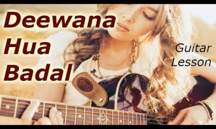 Deewana hua badal on Guitar   Easy Guitar Lesson   Guitar Tabs