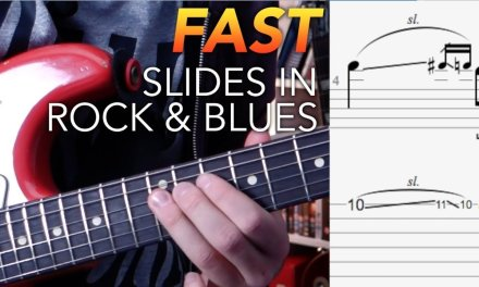 Fast Slides in Blues and Rock Playing
