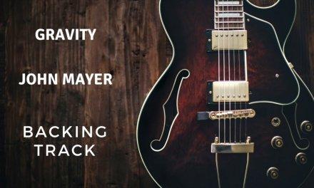 Gravity – Backing Track (no guitar) – John Mayer