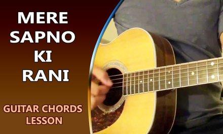 MERE SAPNO KI RANI – Guitar Chord Lesson || Musical Guruji