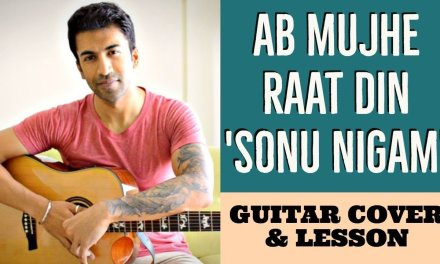 Ab Mujhe Raat Din | Sonu Nigam | Deewana | Guitar Cover + Lesson