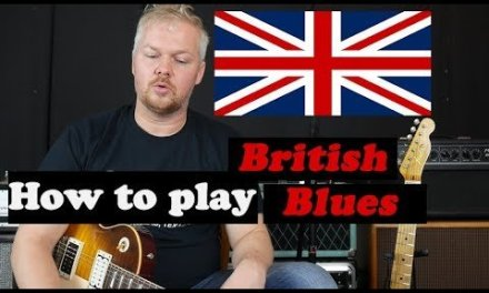 Birth of British Blues – style, tones, players and history