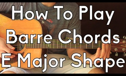 How To Play Barre Chords On Acoustic Guitar – E Shape – Guitar Lesson – Bar Chords