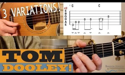 """""""Tom Dooley"""" – 3 Variations 