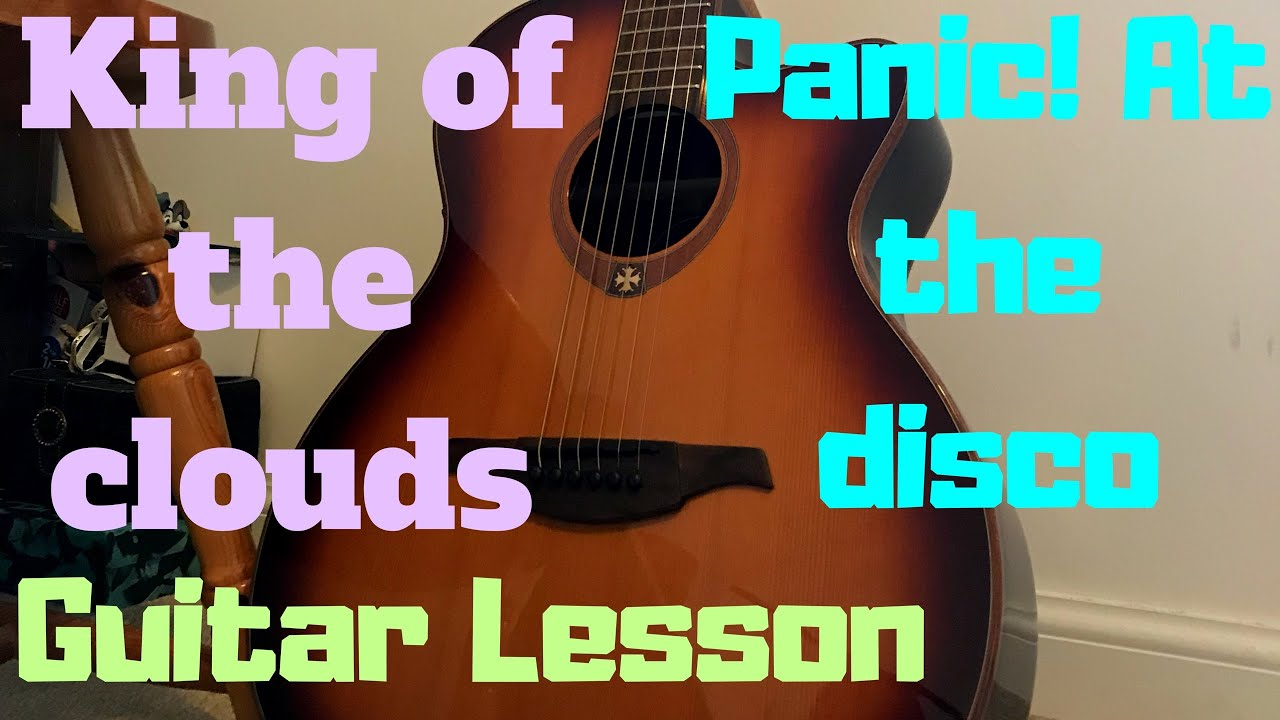 Panic At The Disco King Of The Clouds Guitar Lesson Easy Chords Tab