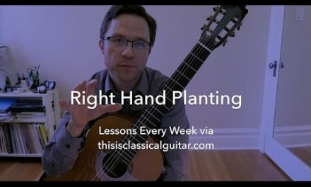 Lesson: Right Hand Planting (Preparation) for Classical Guitar