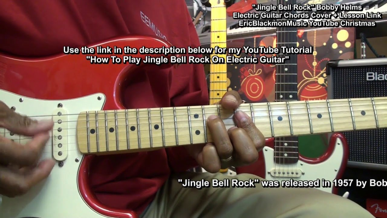 Jingle Bell Rock Electric Guitar Chord Cover Link To Lesson