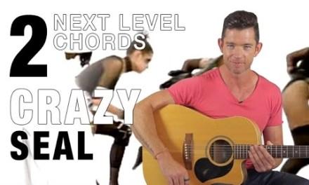 """""""Crazy"""" Guitar Lesson – Part 2 – Next Level Chords"""