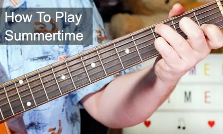 'Summertime' Sam Cooke & Carol Kaye Acoustic Guitar Lesson