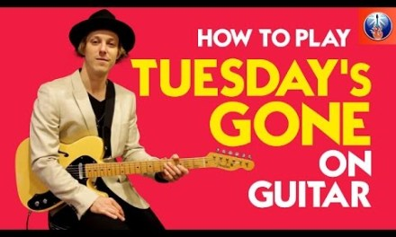 How to Play Tuesday's Gone on Guitar – Lynyrd Skynyrd Song Lesson