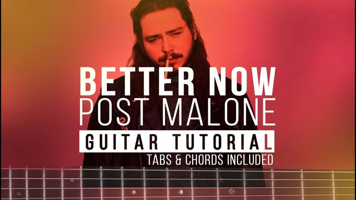 Post Malone Better Now Guitar Lesson Easy Chords Acoustic