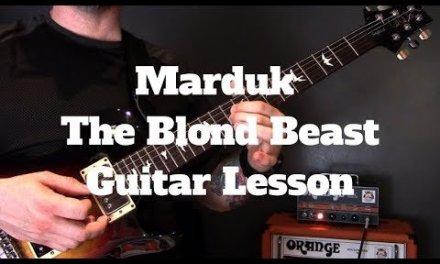 Marduk – The Blond Beast Guitar Lesson