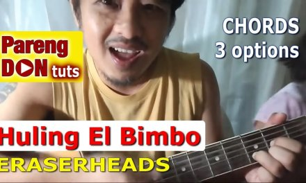 Guitar Tutorial: Ang Huling El Bimbo chords – 3 options no capo w capo easy for beginners