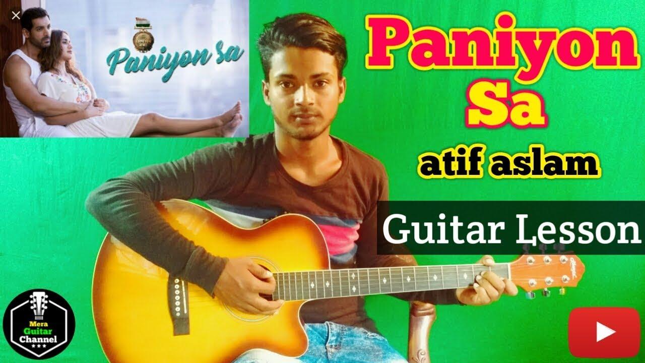 Paniyon Sa Atif Aslam Satyamev Jayate Easy Guitar Chordslessons