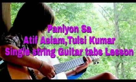 Paniyon Sa    Satyameva jayate   Single String    Guitar tabs Lesson   for beginners in Hindi