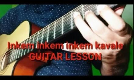 Inkem inkem inkem kavale guitar lesson-intro,chords, strumming, easy beginner (complete).