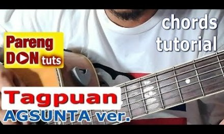 Tagpuan chords (for male) guitar tutorial – Agsunta cover version reference