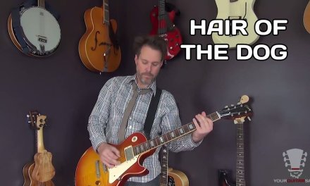 How to play Hair Of The Dog by Nazareth – Guitar Lesson