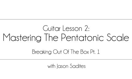Guitar Lesson 2 – Mastering The Pentatonic Scale Pt. 1