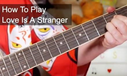 'Love Is A Stranger' Eurythmics Easy Acoustic Guitar Lesson