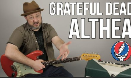 "How to Play Grateful Dead ""Althea"" on Guitar – Guitar Lesson"