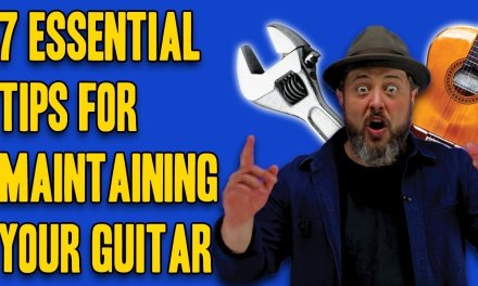 7 Essential Tips to Maintain Your Guitar   Marty Schwartz