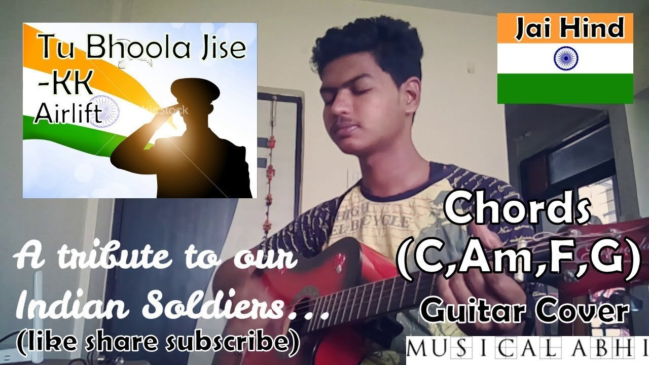 Tu Bhoola Jisekkguitar Covereasy Chords Camfghappy