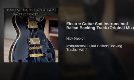 Electric Guitar Sad Instrumental Ballad Backing Track (Original Mix)