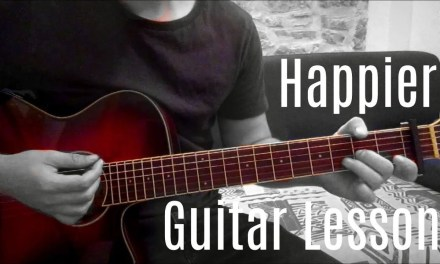 Marshmello feat. Bastille – Happier| Guitar Lesson (Tutorial) | Easy How To Play (Chords)