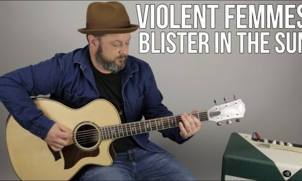 """How to Play """"Blister in the Sun"""" on guitar – Violent Femmes"""