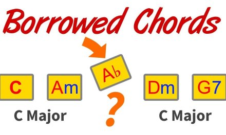 Borrowed Chords – How To Spot & Play Over Them