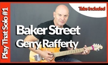 Baker Street –  Gerry Rafferty – Guitar Lesson tutorial – Solo Lesson #1