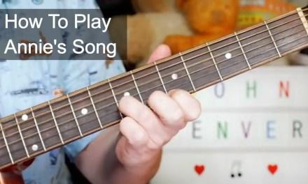 'Annie's Song' John Denver Acoustic Guitar Lesson
