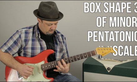 Guitar Scales Lesson – Box 3 of the Minor Pentatonic Scale – Blues Scale