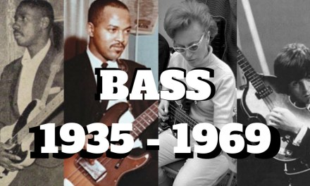 THE BASS 1935 – 1969 | The Players You Need to Know