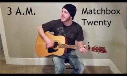 3 A.M. – Matchbox Twenty (Beginner/Intermediate) Guitar Lesson