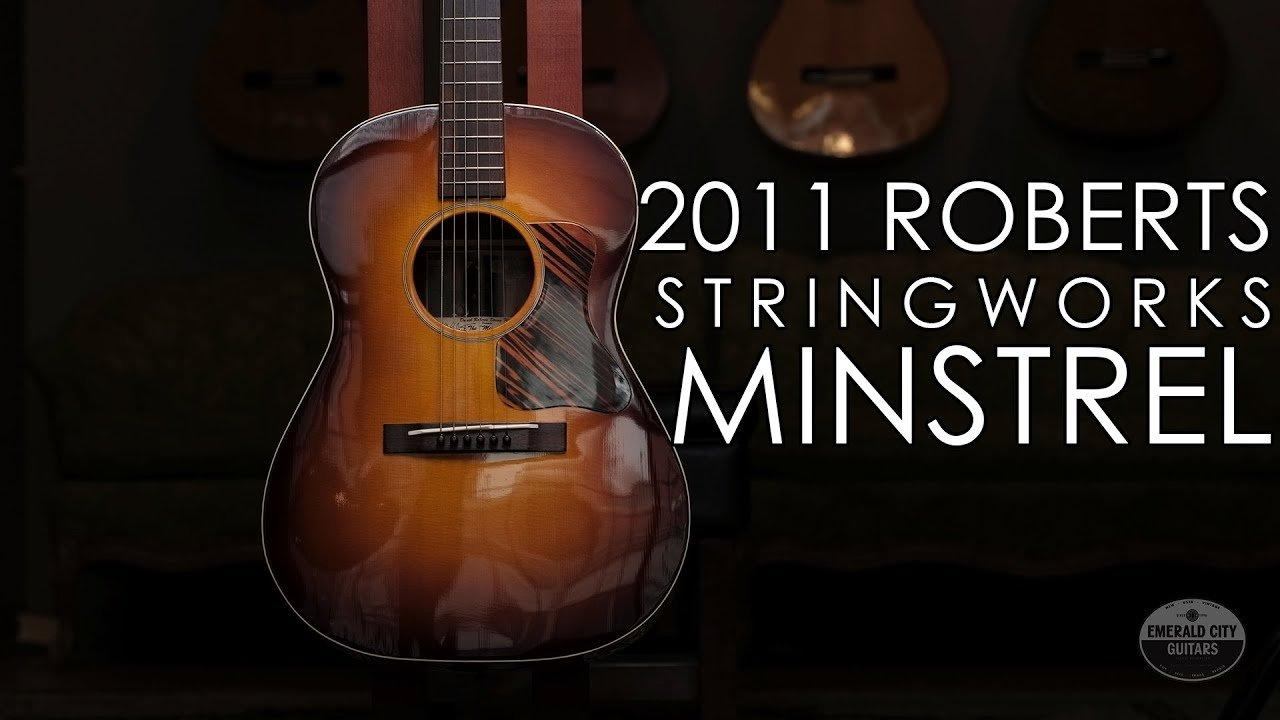 """Pick of the Day"" – 2011 Roberts Stringworks ""Minstrel"""