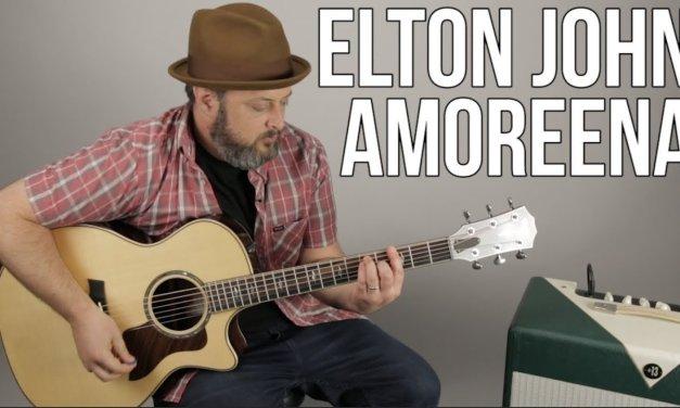 "Elton John ""Amoreena"" Guitar Lesson"