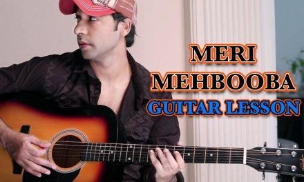 MERI MEHBOOBA- Pardes – LEAD GUITAR LESSON for BEGINNERS BY VEER KUMAR