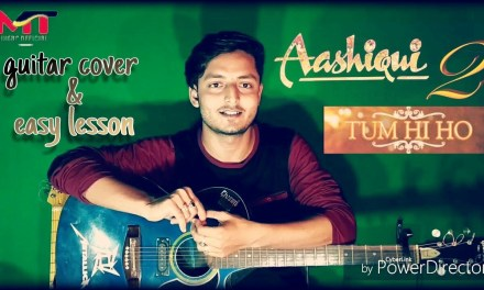 Tum Hi Ho | Aashique 2 | guitar lesson & cover | By : Miheer Thakur
