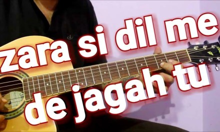 Perfect Romantic Song to express Your Love – Zara Sa(Jannat) | Easy Guitar Chords & Tabs Lesson
