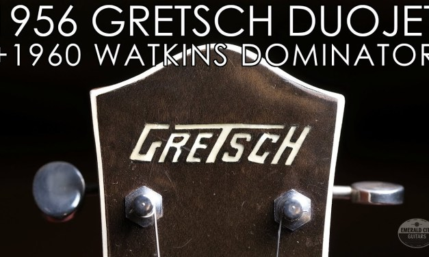 """Pick of the Day"" – 1956 Gretsch Duo Jet and 1960 Watkins Dominator"